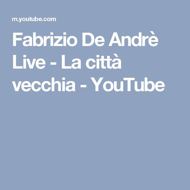 """Fabrizio De Andrè Live - La città vecchia - Che De Andre' parli o canti, resta per me un poeta. In questa canzone troverete la nostra """"città vecchia"""", ma anche una grande lezione di umanità"""