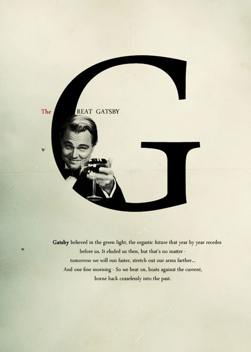 The Great Gatsby my favorite quote!!!