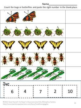 Butterflies Cut and Paste is a set of 14 worksheets. It contains multiple pages consisting of What comes next, Color matching, Counting and Matching bugs/butterflies with the right object.