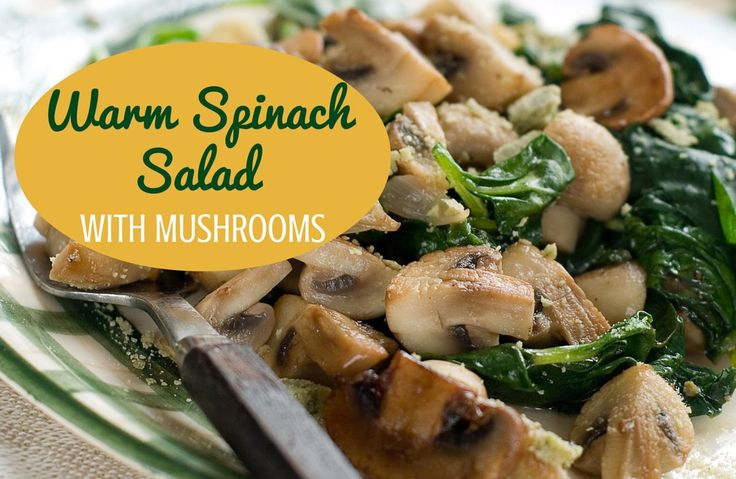 Warm Spinach Salad with Mushrooms Recipe via @SparkPeople