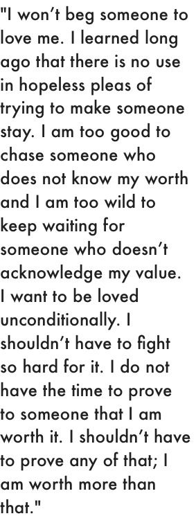 This is SO true in my life. As for love tho....im done with it. No one wants me or my love so I'm just going to give it all to my family. They are the only ones who want me.