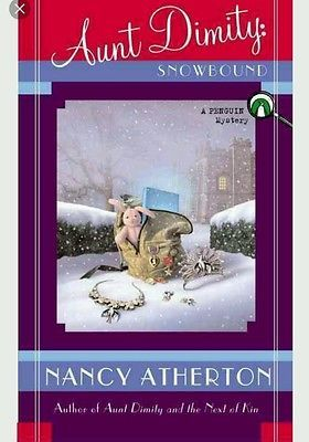 Aunt Dimity / Snowbound/ Special inscription by Nancy Atherton Christmas Gift?
