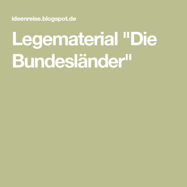 "Legematerial ""Die Bundesländer"""