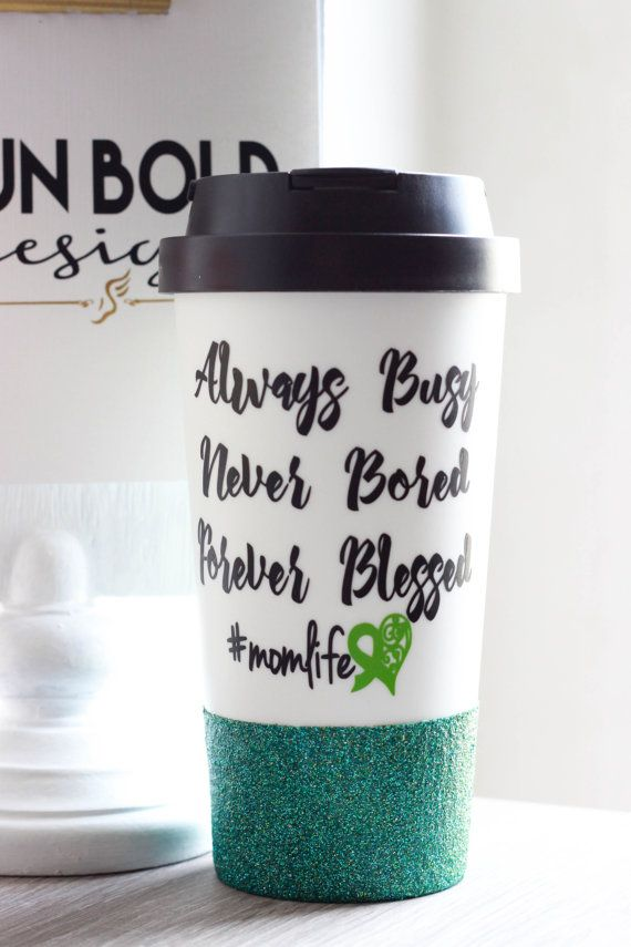 Always busy, never bored, forever blessed #momlife CP awareness mug for the cerebral palsy mom www.runbolddesigns.etsy.com