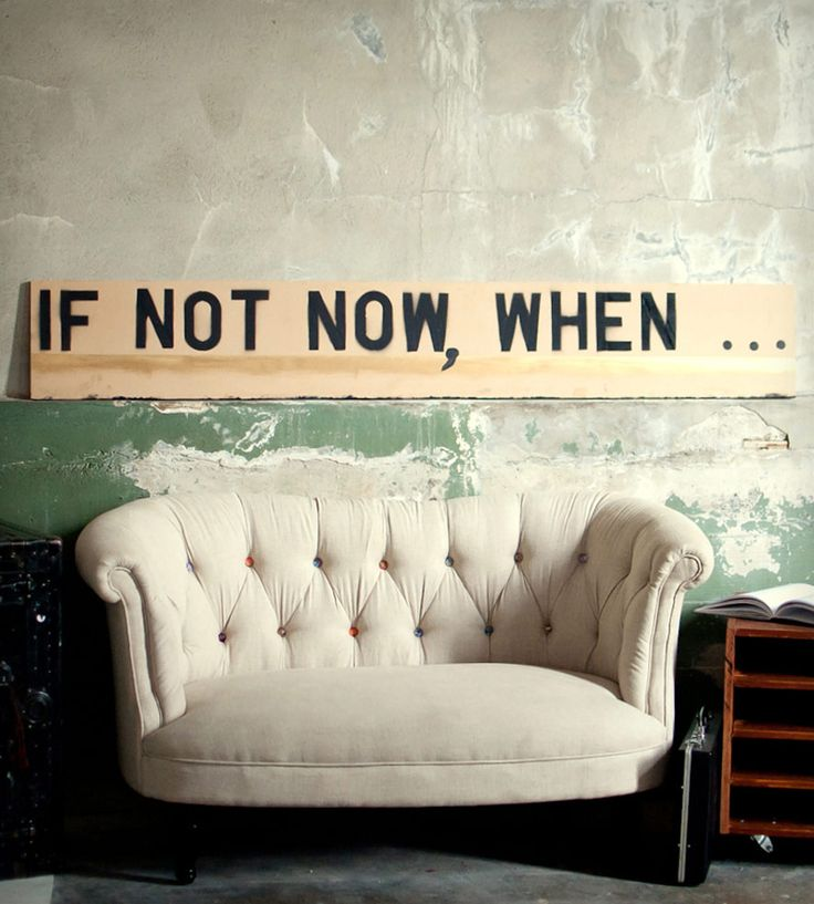 """If Not Now, When..."" Recycled Wood Wall Art"
