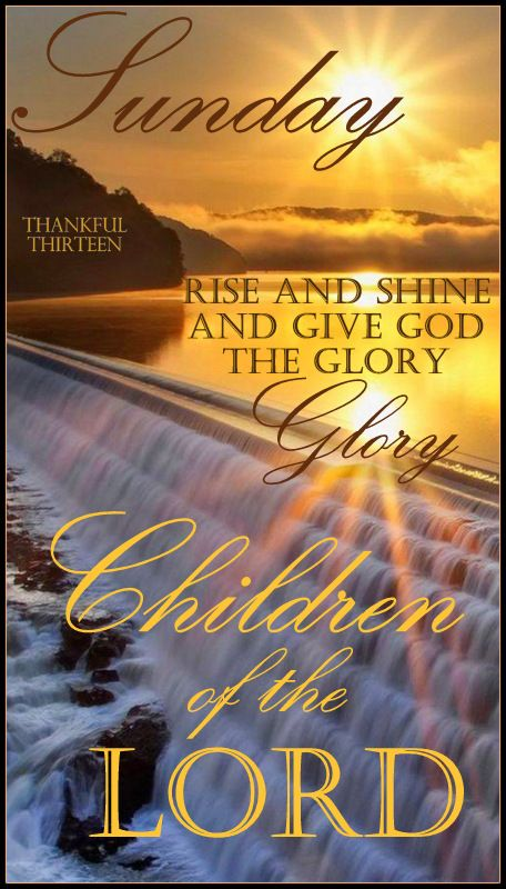 Good Morning Quotes Rise And Shine : Rise and shine give god the glory good morning pinterest
