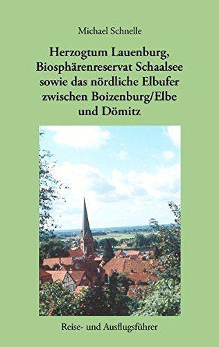 Herzogtum Lauenburg, Biosphärenreservat Schaalsee sowie d... https://www.amazon.de/dp/3833468629/ref=cm_sw_r_pi_dp_x_G8nFzbVCM346D