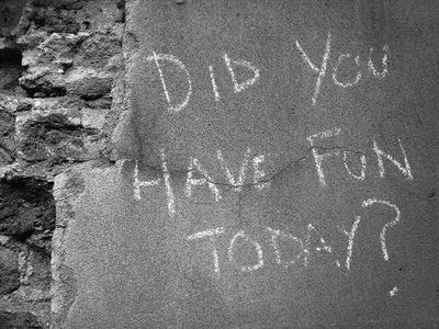 You should ask yourself this every day!