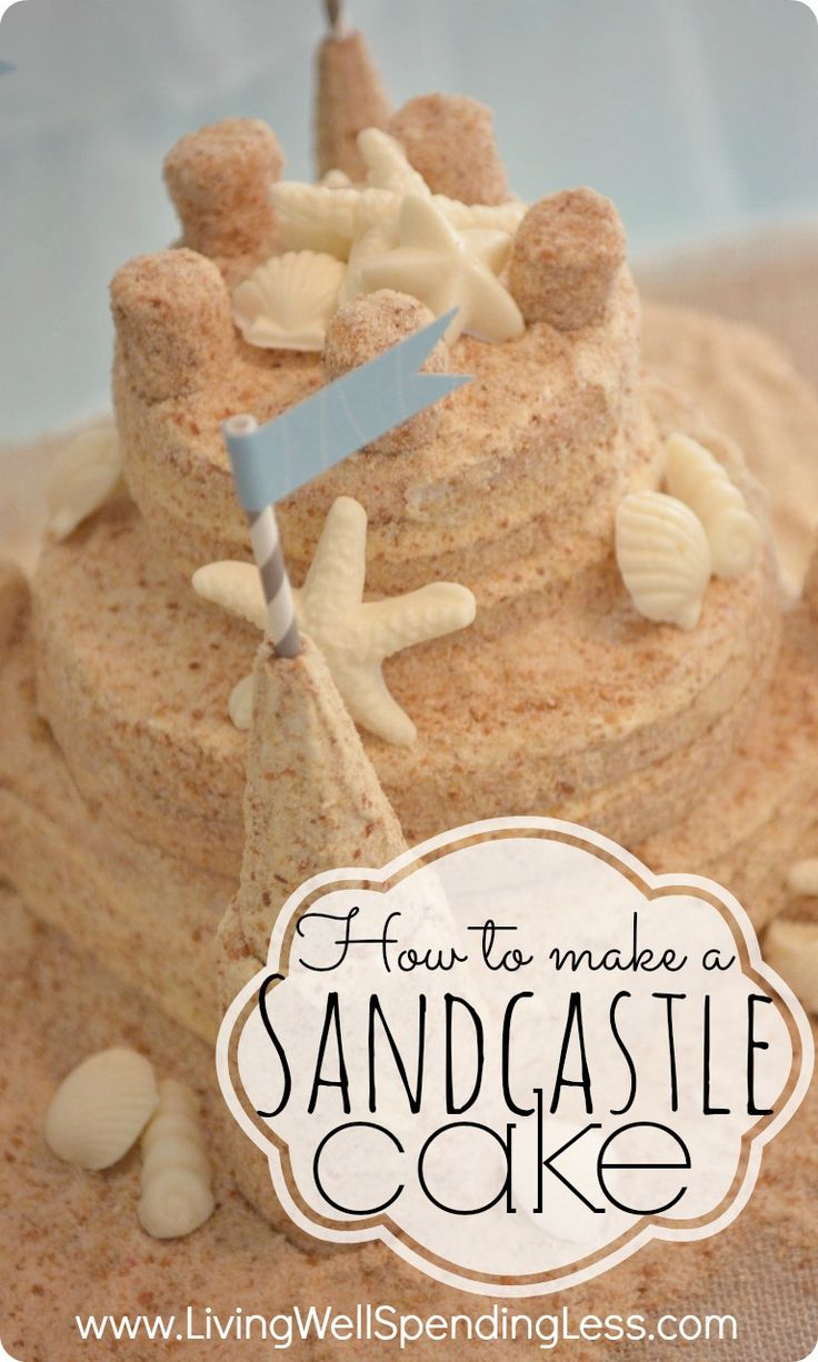 How to Make a Sandcastle Cake | Sandcastle Cake Recipe | Creative Cakes | Beach Themed Party Ideas