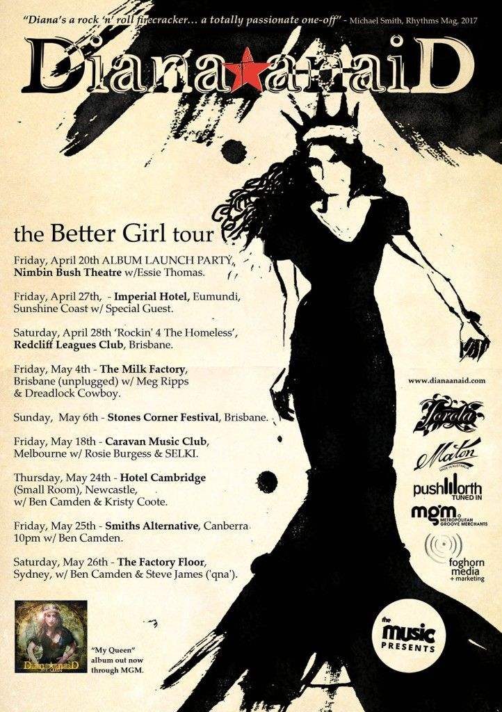 Following on from the release of the Better Girl Single via MGM March 2 Diana Anaid announces herupcoming April / May East Coast Tour presented byTheMusic.  The Better Girl Tour takes in venues from Brisbane, Sydney, Newcastle, Canberra, Sunshine Coast and more. (follow the link below for dates) http://medianews.foghornrecords.net/diana-anaid-the-better-girl-tour/