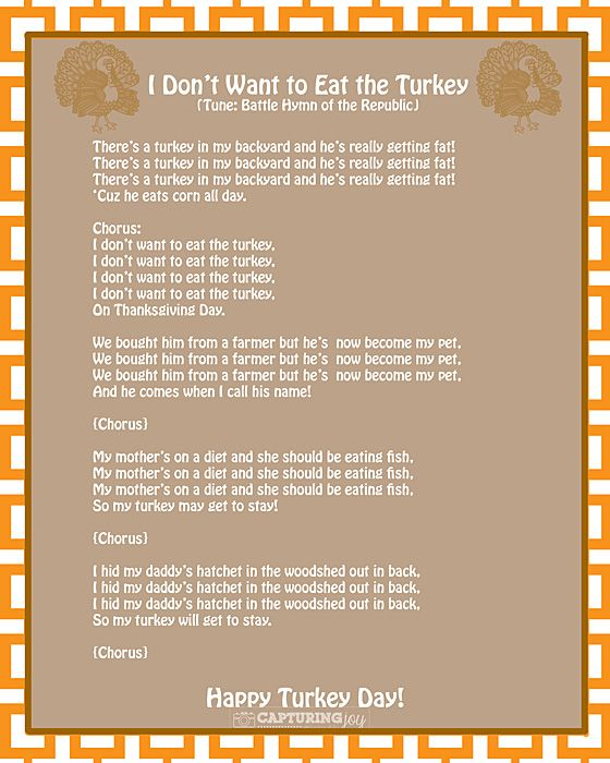 Funny kids song lyrics and printable to sing for Thanksgiving. Thanksgiving Turkey Song~I Don't Want to Eat the Turkey - Capturing Joy with Kristen Duke
