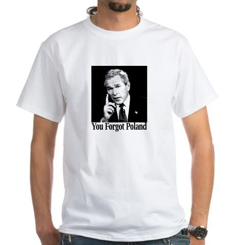 You Forgot Poland T-Shirt - Fashion Deals