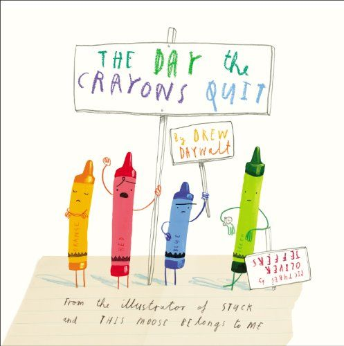 The Day the Crayons Quit by Drew Daywalt,http://smile.amazon.com/dp/0399255370/ref=cm_sw_r_pi_dp_OAyttb1S2WK0MNKD