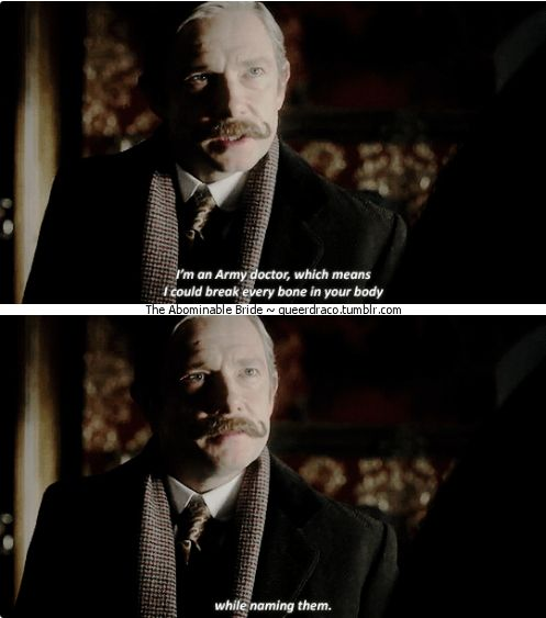 "Sherlock - The Abominable Bride - ""You are not a soldier. You are a doctor."" - John Watson"