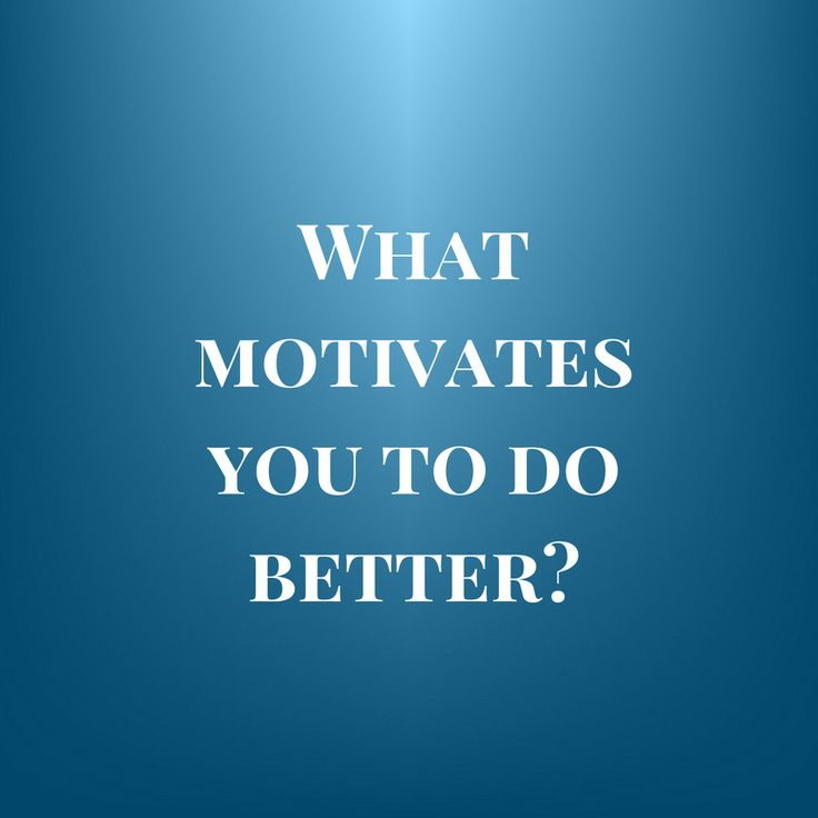 99 best Questions images on Pinterest Do you, What s and Your - what motivates you