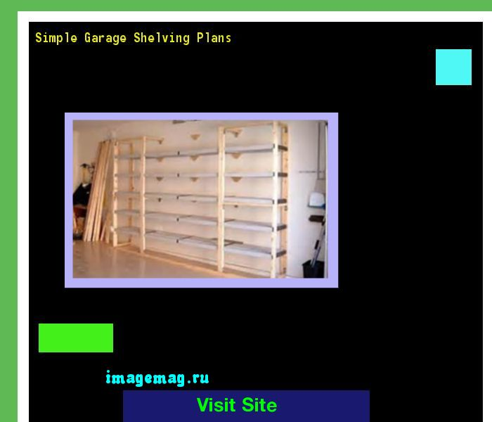 Simple Garage Shelving Plans 124738 - The Best Image Search
