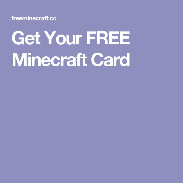 Get Your FREE Minecraft Card