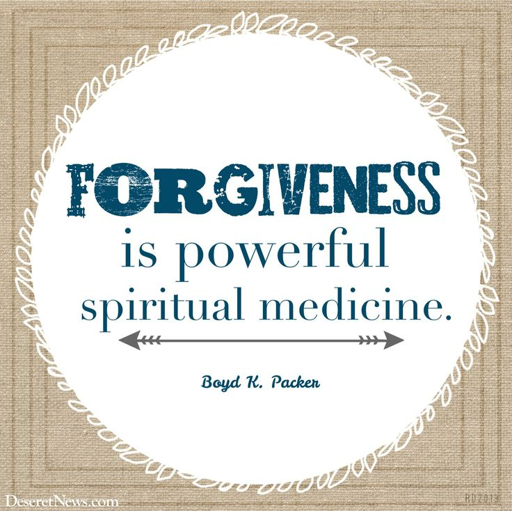 """President Boyd K. Packer: """"Forgiveness is powerful spiritual medicine.""""   24 inspiring quotes from President Packer #lds #quotes"""