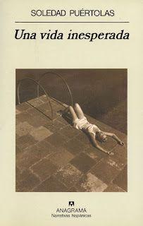 """Una vida inesperada"""" de Soledad Puértolas. Y la protagonista es bibliotecaria"""