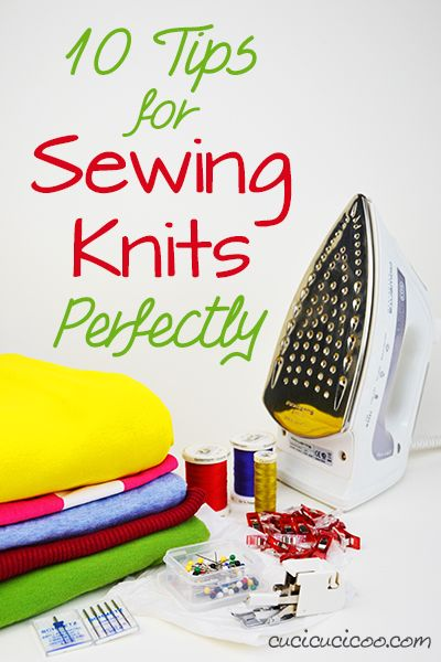 Having trouble with wavy seams, snapped thread and holes in your homemade knit garments? These 10 tips will help you overcome problems and you'll be sewing knits perfectly in no time! Check it out at www.cucicucicoo.com