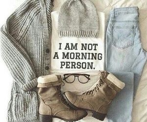 Really, I am not a morning person!