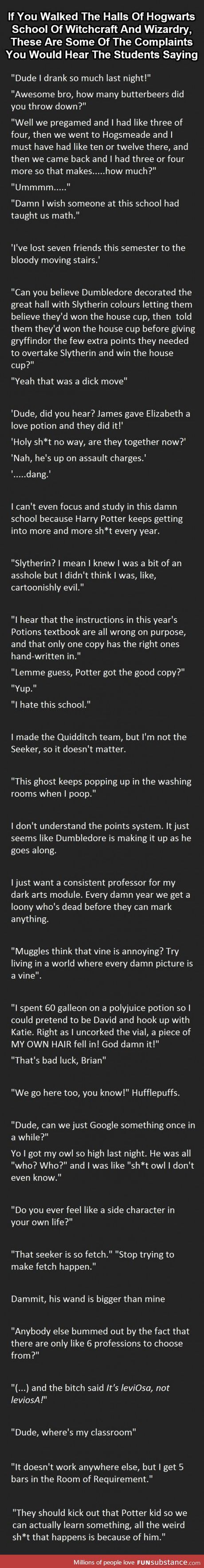 Things you'd hear at Hogwarts