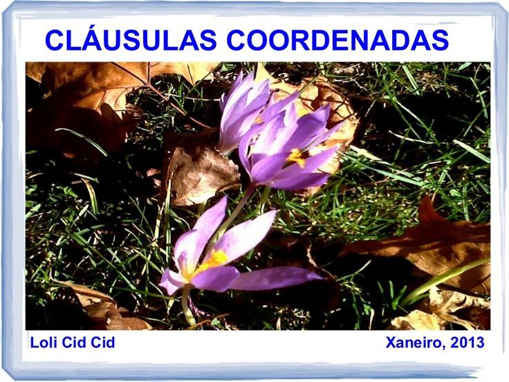 Presentación sobre as cláusulas coordenadas de Loli Cid Cid vía Slideshare