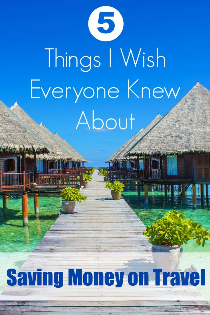 5 Things I Wish Everyone Knew About Saving Money on Travel - like how simple and easy it is!