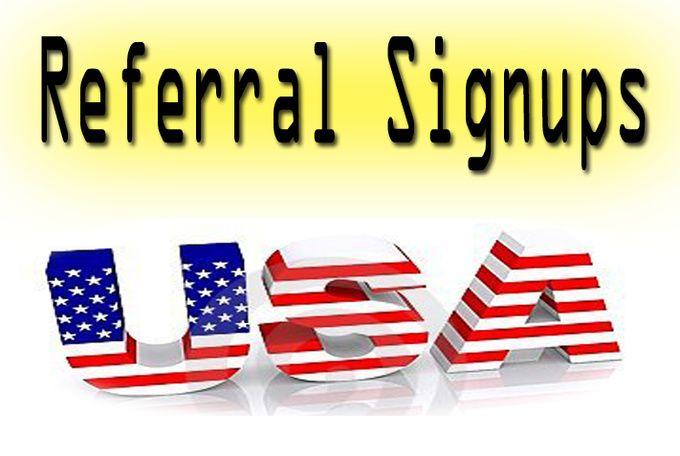 38 USA Referral unique Signups   #referralsignups, #signup, #gettraffic