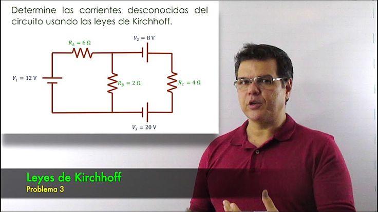 Leyes de Kirchhoff. Curso de Electricidad - Clase 16