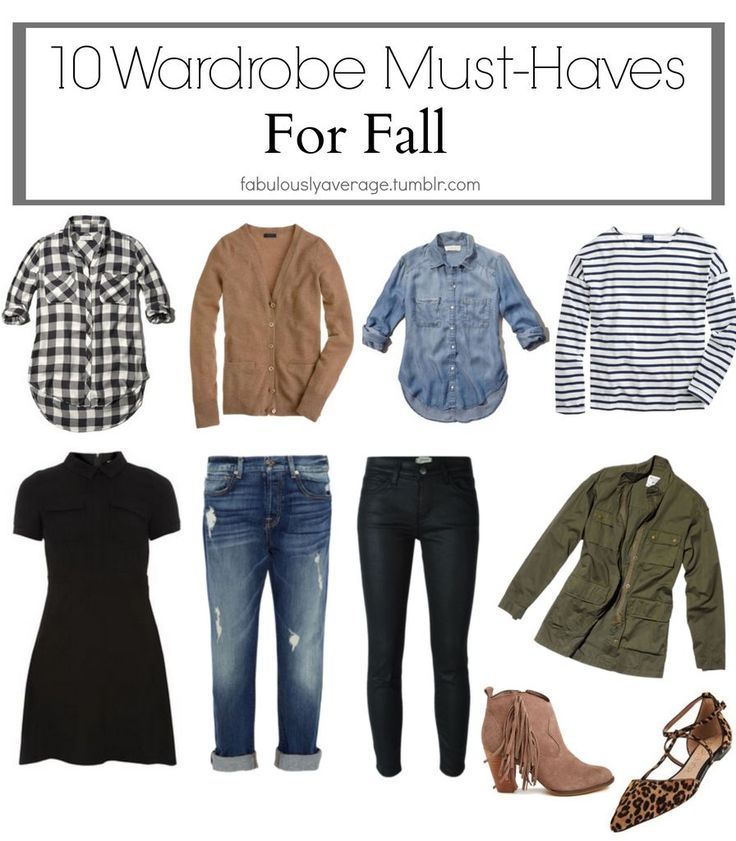 Fabulously Average, 10 Wardrobe Must Haves for Fall (and how to style them!)