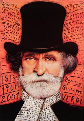 By Gorowski Mieczyslaw, 2 0 0 1,   Tribute to Giuseppe Verdi, opera Italian.      Poster NationalityPolish
