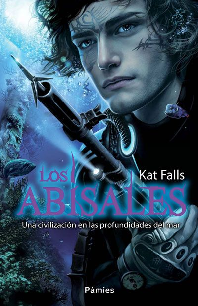 Solo yo: LOS ABISALES de kat Falls. Ed: Pàmies