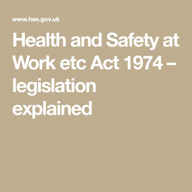 Health and Safety at Work etc Act 1974 – legislation explained