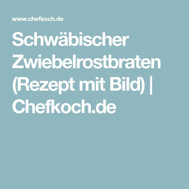 Schwäbischer Zwiebelrostbraten (Rezept mit Bild) | Chefkoch.de