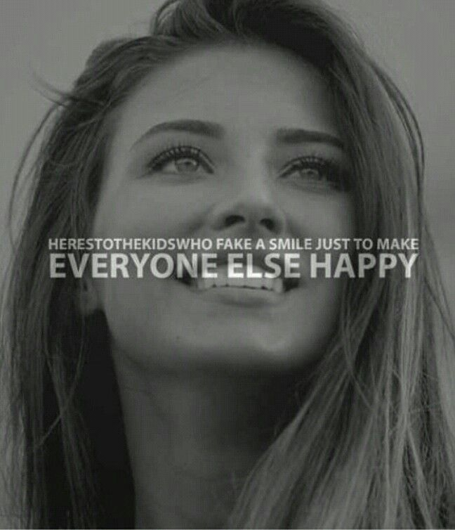 Here's to the kids who fake a smile just to make everone else happy .. antonia <3