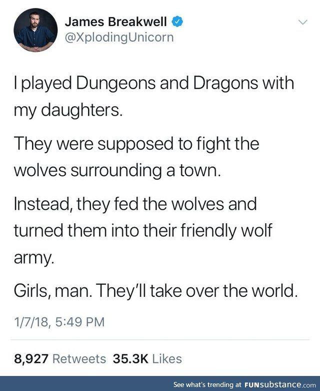 Girls They Run The World Funsubstance Dnd Funny Dnd Stories Funny
