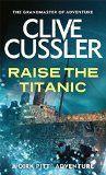 RAISE THE TITANIC:CUSSLER, CLIVE