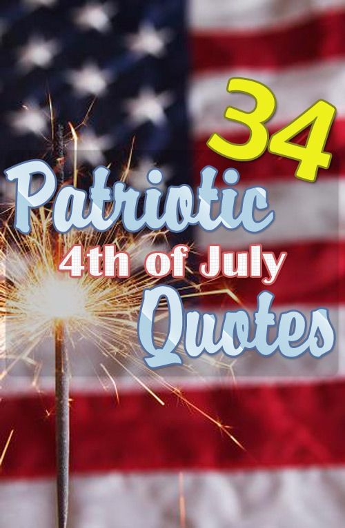 best 4th of july quotes ever