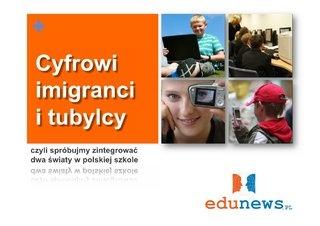 Cyfrowi tubylcy vs cyfrowi imigranci (prezentacja Marcina Polaka)
