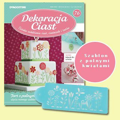 Numer 76 Dekoracji Ciast. Sprzedaż archiwalna: http://sklep.deagostini.pl/dekoracja-ciast-numer-76.html
