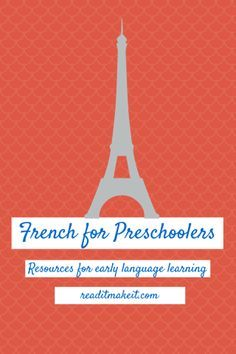 Resources for books, videos, songs, and activities to teach French to preschoolers. One mom's opinion on the Internet's best offerings.