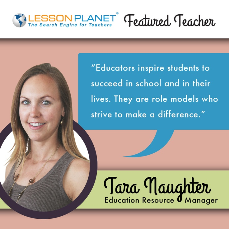 LessonPlanet.com Featured Teacher -- Tara Naughter