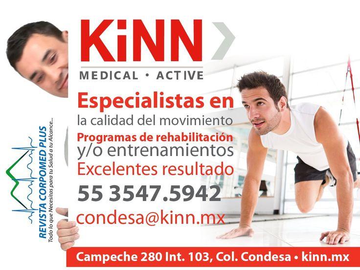 Kinn Medical • Active Campeche 280 Int. 103, Col. Condesa 55 3547.5942 kinn.mx http://www.revistacorpomed.com