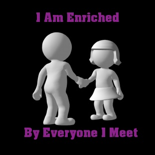 Everyone we meet brings added richness to our lives if we attend to them and learn to listen.