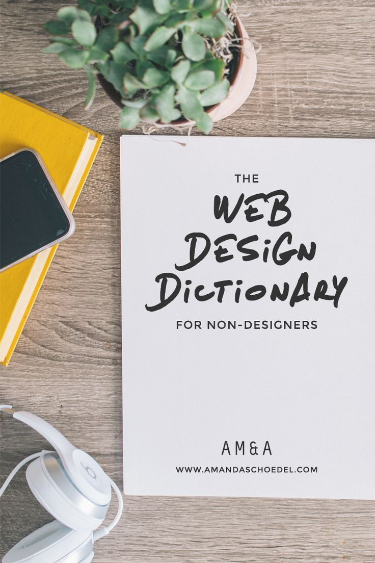 The Web Design Dictionary: A Non-Designer's Guide to Web Design Terminology // Does your web designer's vocabulary go straight over your head? This web design glossary is created to get you up to speed fast. I review common web design terms like branding, responsive design, and typography. Click to read now or pin this for later!
