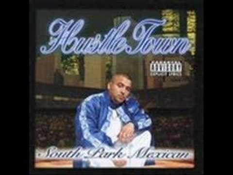 Artist- South Park Mexican  Album- Hustletown  Song-Hustle Town