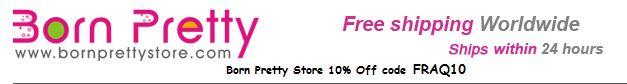 Collaborazione Born Pretty Store. Per tutte le amanti delle Nail Art, se volete acquistare prodotti scontati del 10%, andate su www.bornprettystore.com ed inserendo il codice FRAQ10 riceverete uno sconto del 10% sui vostri acquisti.