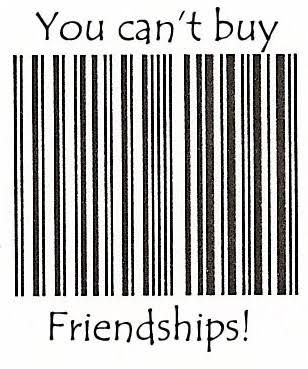 you/can't/buy/friendship - Google Search