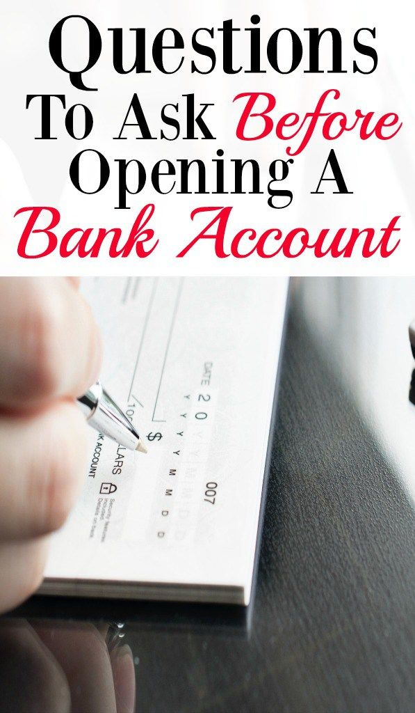 Question To Ask Before Opening A New Bank Account